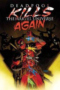 gnash-comics-picks-july-deadpool-kills-universe-again
