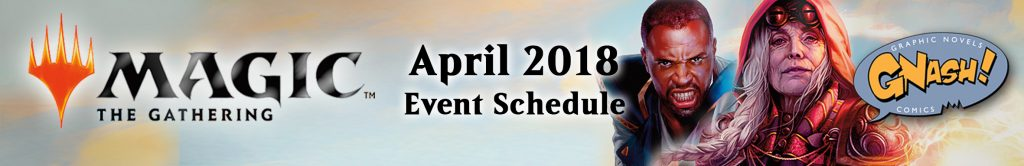 magic-the-gathering-schedule-header-apr-2018